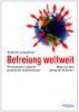 Wilhelm Langthaler: Befreiung weltweit